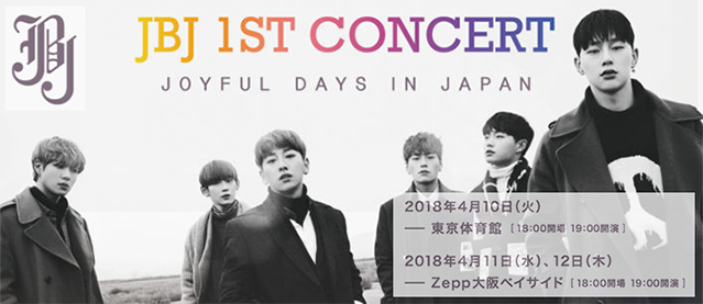 JBJ 1ST CONCERT JOYFUL DAYS IN JAPAN