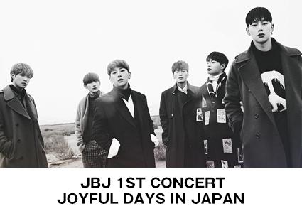 JBJ 1ST CONCERT JOYFUL DAYS IN JAPAN
